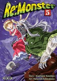 Kogitsune Kanekiru et Haruyoshi Kobayakawa - Re:Monster Tome 5 : .