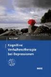 Kognitive Verhaltenstherapie bei Depressionen - Mit Online-Materialien.
