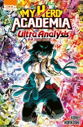 My Hero Academia - Guide officiel Tome 2 Ultra Analysis