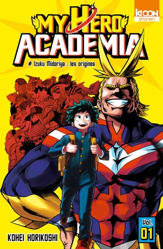 My Hero Academia Tome 1 Izuku Midoriya : les origines