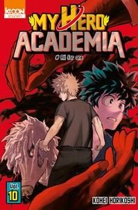 Kohei Horikoshi - My Hero Academia Tome 10 : All for one.