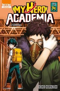 Kohei Horikoshi - My Hero Academia Tome 14 : Overhaul.