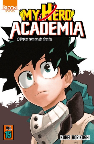 My Hero Academia Tome 15 Lutte contre les destin