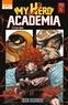 Kohei Horikoshi - My Hero Academia Tome 16 : Red Riot.