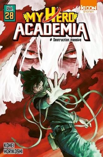 My Hero Academia Tome 28 Destruction massive