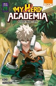 Kohei Horikoshi - My Hero Academia Tome 29 : Katsuki Bakugo : l'envol.