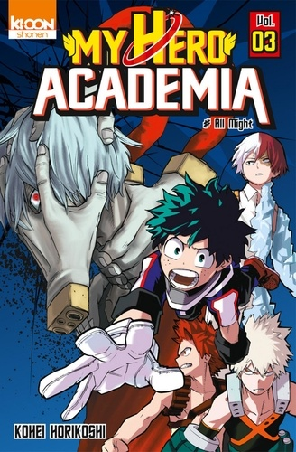 My Hero Academia Tome 3 All might