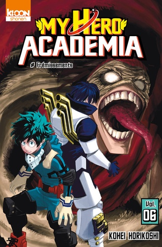 Kohei Horikoshi - My Hero Academia Tome 6 : Frémissements.