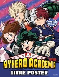 Kohei Horikoshi - My Hero Academia - 8 posters inclus.