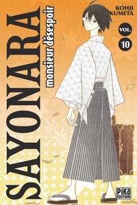 Kohji Kumeta - Sayonara, monsieur désespoir Tome 10 : .