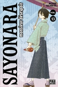Kohji Kumeta - Sayonara, monsieur désespoir Tome 13 : .