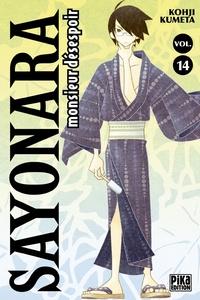 Kohji Kumeta - Sayonara, monsieur désespoir Tome 14 : .