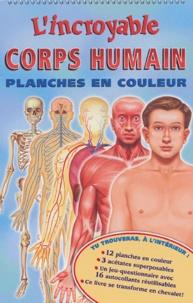 Lincroyable corps humain - Planches en couleur.pdf