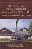 Koichi Fujita - The economic transition in Myanmar after 1988.
