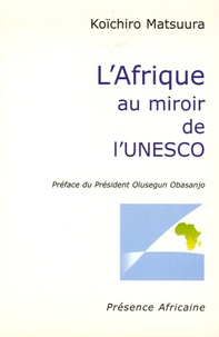 Rhonealpesinfo.fr L'Afrique au miroir de l'UNESCO - Edition bilingue français-anglais Image