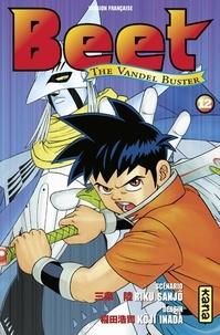 Koji Inada et Riku Sanjô - Beet the Vandel Buster - Tome 12.