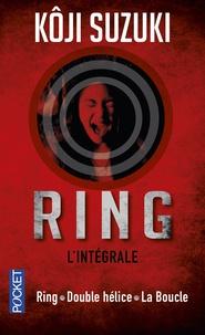 Kôji Suzuki - Ring Intégrale : Ring ; Double hélice ; La boucle.