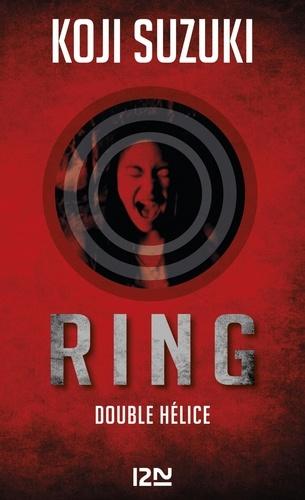Ring Intégrale Ring ; Double hélice ; La boucle