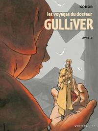 Kokor - Les Voyages du docteur Gulliver - Livre 02.