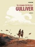 Kokor - Les voyages du docteur Gulliver Tome 3 : .