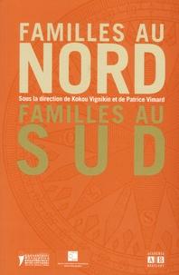 Kokou Vignikin et Patrice Vimard - Familles au Nord, familles au Sud.
