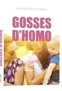 Kolia Hiffler-Wittkowsky - Gosses d'homos - Récits d'enfants de couples lesbiens.