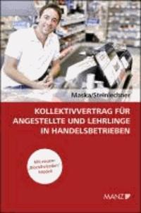 Kollektivvertrag für Angestellte und Lehrlinge in Handelsbetrieben.