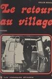 Kollin Noaga - Le retour au village.