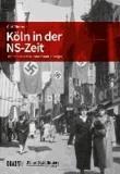 Köln in der NS-Zeit - Die Serie aus dem Kölner Stadt-Anzeiger.