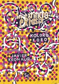 Koloro Koro et Javier Kronauer - In extincto extasis.