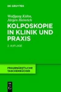 Kolposkopie in Klinik und Praxis.