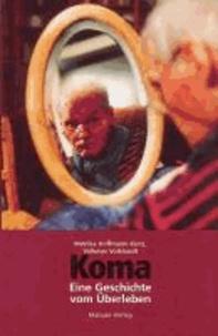 Koma - Eine Geschichte vom Überleben.