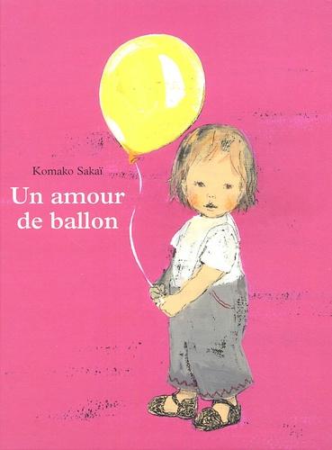Komako Sakaï - Un amour de ballon.