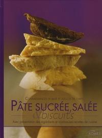 Komet - Pâte sucrée, salée & biscuits - Avec présentation des ingrédients et nombreuses recettes de cuisine.