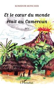 Controlasmaweek.it Et le coeur du monde était au Cameroun Image