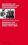 Komintern und Kommunismus in Indien 1919-1943.