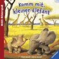 Komm mit, kleiner Elefant.