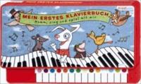 Komm, sing und spiel mit mir - Mein erstes Klavierbuch.