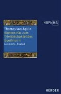 Kommentar zum Trinitätstraktat des Boethius 2.