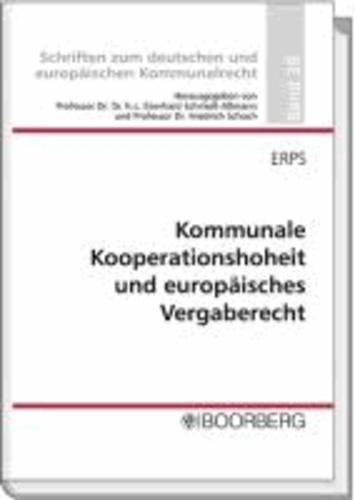 Kommunale Kooperationshoheit und europäisches Vergaberecht.