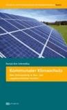 Kommunaler Klimaschutz - Eine Untersuchung in vergabe- und baurechtlicher Hinsicht.