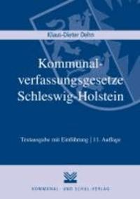 Kommunalverfassungsgesetze Schleswig-Holstein - Gemeindeordnung (GO), Kreisordnung (KrO), Amtsordnung (AO), Landesverordnung zur Durchführung der Gemeinde,- der Kreis- und der Amtsordnung (GKAVO), Gesetz über kommunale Zusammenarbeit (GkZ), Gemeind.