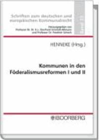 Kommunen in den Föderalismusreformen I und II - Professorengespräch 2008 des Deutschen Landkreistages am 4./5. März 2008 im Kreis Segeberg.