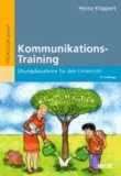 Kommunikations-Training - Übungsbausteine für den Unterricht.