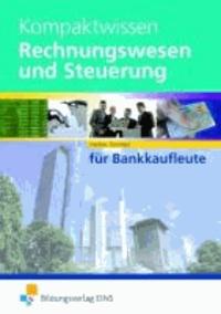 Kompaktwissen - Rechnungswesen und Steuerung für Bankkaufleute Lehr-/Fachbuch.