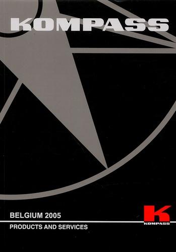 Kompass - Kompass Belgium en 2 volumes - Edition 2005.