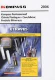 Kompass - Kompass Chimie, Plastiques, Caoutchouc et produits minéraux.