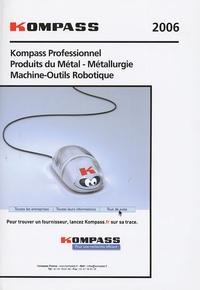 Kompass - Kompass Produits du métal, métallurgie, machines-outils et robotique.