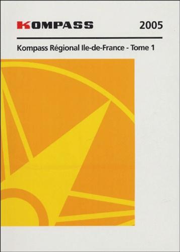 Kompass - Kompass Régional Ile-de-France 2 volumes.