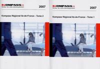Kompass - Kompass Régional Ile-de-France - Tomes 1 et 2.